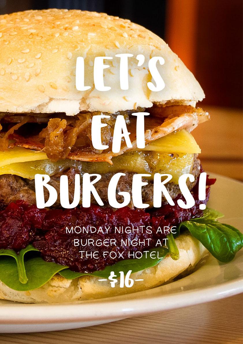 Let's Eat Burgers - Mondays at The Fox